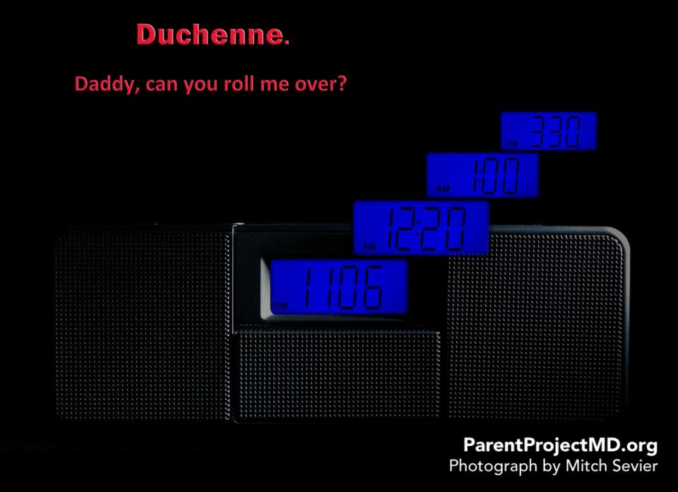 Duchenne. Daddy, can you roll me over?