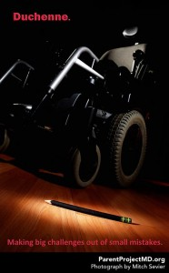 Duchenne. Making big challenges out of small mistakes.